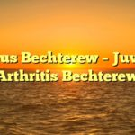 Morbus Bechterew  - Juvenile Arthritis Bechterew